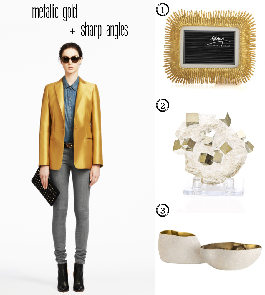 Featuring metallic gold, sharp angles, grey jeans, Club Monaco, Zinc Door, Michael Aram and Pyrite